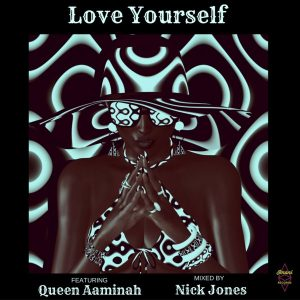 queen-aaminah-love-yourself-imani-records