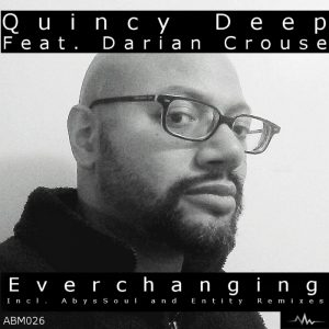 quincy-deep-feat-darian-crouse-ever-changing-abyss-music