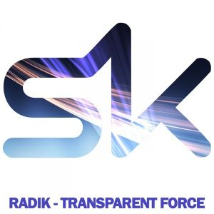 radik-transparent-force-sk-pro-records