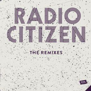 radio-citizen-the-remixes-sonar-kollektiv-germany