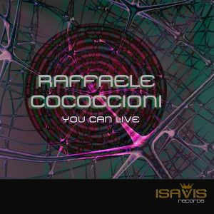 raffaele-cococcioni-you-can-live-isavis-records