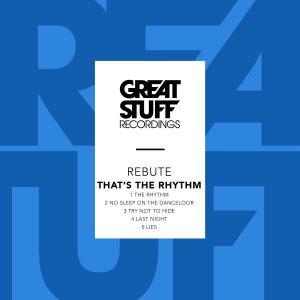 rebute-thats-the-rhythm-great-stuff