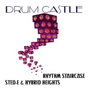 rhythm-staircase-sted-e-hybrid-heights-drum-castle-naughty-boy-music
