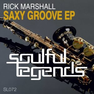rick-marshall-saxy-groove-ep-soulful-legends