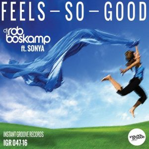 rob-boskamp-feat-s-feels-so-good-instant-groove