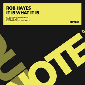 rob-hayes-it-is-what-it-is-duffnote