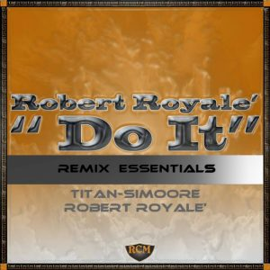 robert-royale-do-it-royal-court-music