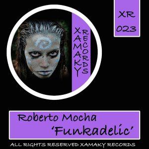 roberto-mocha-funkadelic-xamaky-records