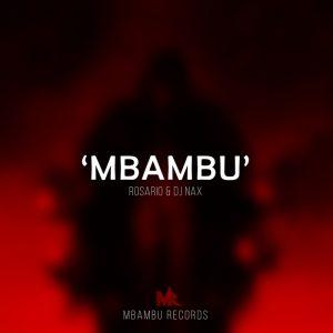 rosario-dj-nax-mbambu-mbambu