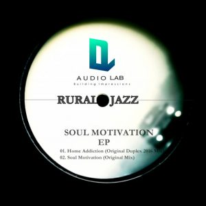 rural-jazz-home-addiction-soul-motivation-audio-lab