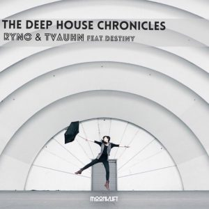 rynotvauhn-the-deep-house-chronicles-moonklift