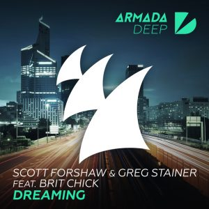 scott-forshaw-greg-stainer-feat-brit-chick-dreaming-armada-deep