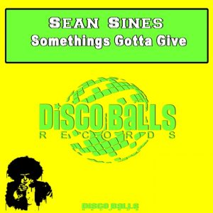 sean-sines-somethings-gotta-give-disco-balls