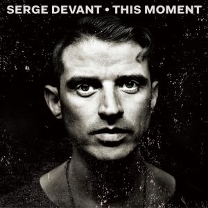 serge-devant-this-moment-crosstown-rebels