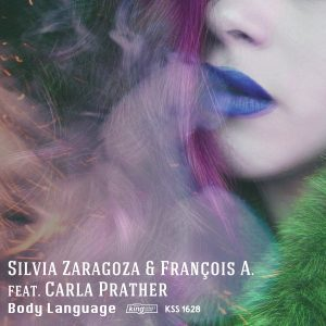 silvia-zaragoza-francois-a-feat-carla-prather-body-language-king-street