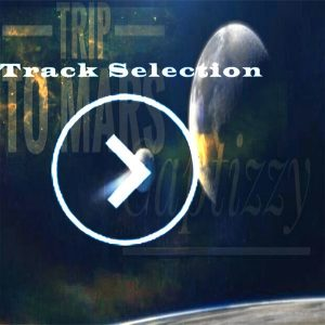 sirteknik-king-jazzy-captizzy-trip-to-mars-track-selection