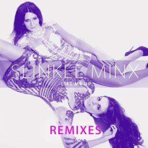 slinkee-minx-lift-me-up-remixes-slinkee-minx