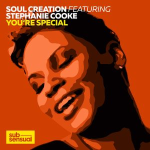 soul-creation-feat-stephanie-cooke-youre-special-incl-ralf-gum-doruk-ozlen-and-abicah-soul-remixes-subsensual-jpg