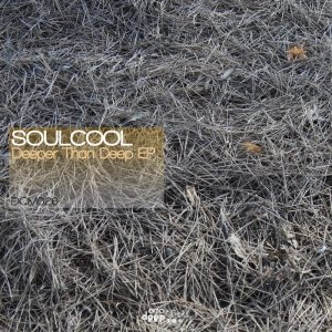 soulcool-deeper-than-deep-deep-clicks