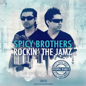 spicy-brothers-rockin-the-jamz-sugar-shack-recordings