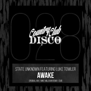 state-unknown-feat-luke-towler-awake-country-club-disco