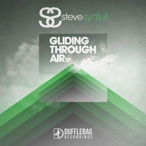 steve-synfull-gliding-through-air-ep-dufflebag-recordings
