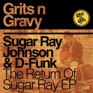 sugar-ray-johnson-d-funk-the-return-of-sugar-ray-grits-n-gravy