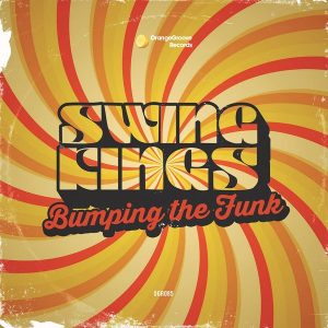 swing-kings-bumping-the-funk-orange-groove-records