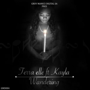 terra-elle-feat-kayla-wandering-gruv-manics-digital-sa