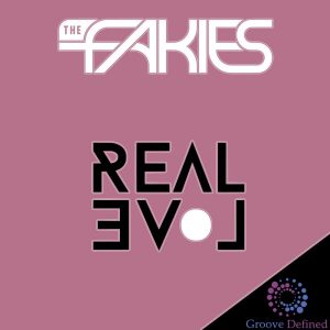 the-fakies-real-love-groove-defined