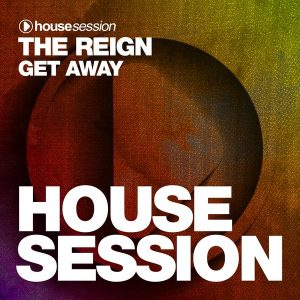 the-reign-get-away-housesession-records