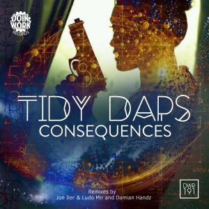 tidy-daps-consequences-doin-work