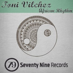 toni-vilchez-african-rhythm-seventy-nine-records