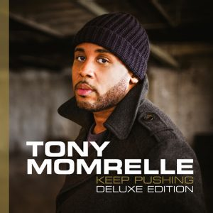 tony-momrelle-keep-pushing-deluxe-edition-reel-people-music