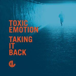 toxic-emotion-taking-it-back-deeplife