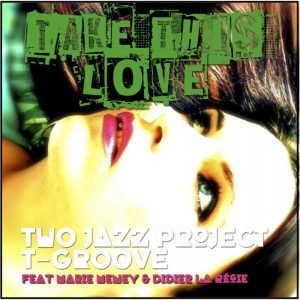 two-jazz-project-take-this-love-lad-publishing