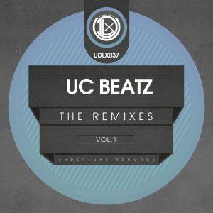 uc-beatz-the-remixes-vol-1-underluxe-records