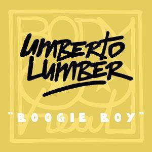 umberto-lumber-boogie-boy-body-heat