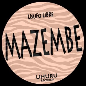 usufo-libre-mazembe-uhuru-records