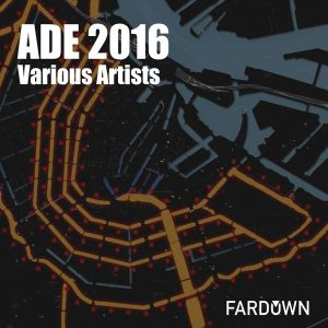 various-artists-ade-2016-far-down-records