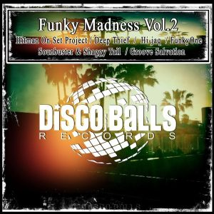 various-artists-funky-madness-vol-2-disco-balls-records