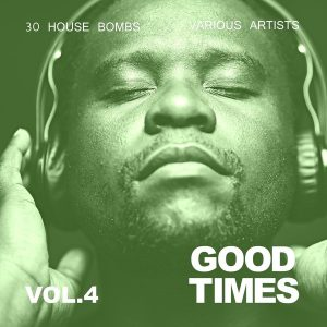 various-artists-good-times-30-house-bombs-vol-4-cherry-lounge-recordings