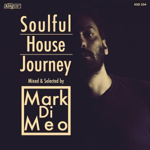various-artists-soulful-house-journey-mixed-selected-by-mark-di-meo-king-street