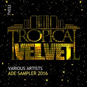 various-artists-tropical-velvet-ade-sampler-2016-tropical-velvet
