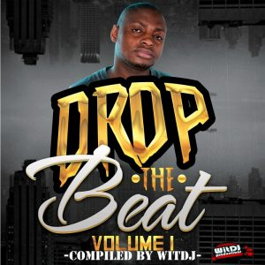 various-drop-the-beat-witdj-productions