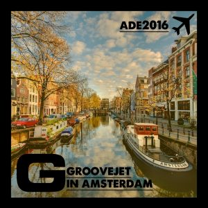 various-groovejet-in-amsterdam-ade-2016-groovejet
