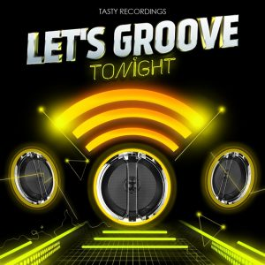 various-lets-groove-tonight-tasty-recordings