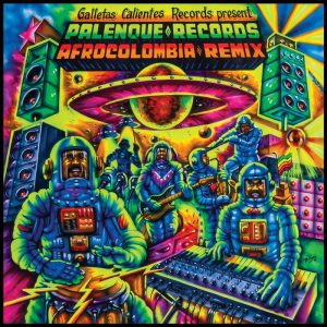 various-palenque-records-afrocolombia-remix-vol-1-galletas-calientes