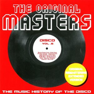 various-the-original-masters-vol-6-the-music-history-of-the-disco-milestone