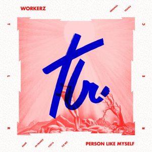 workerz-person-like-myself-tealer